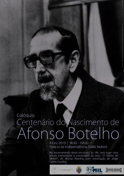 4 de Fevereiro: Colóquio do Centenário do Nascimento de Afonso Botelho